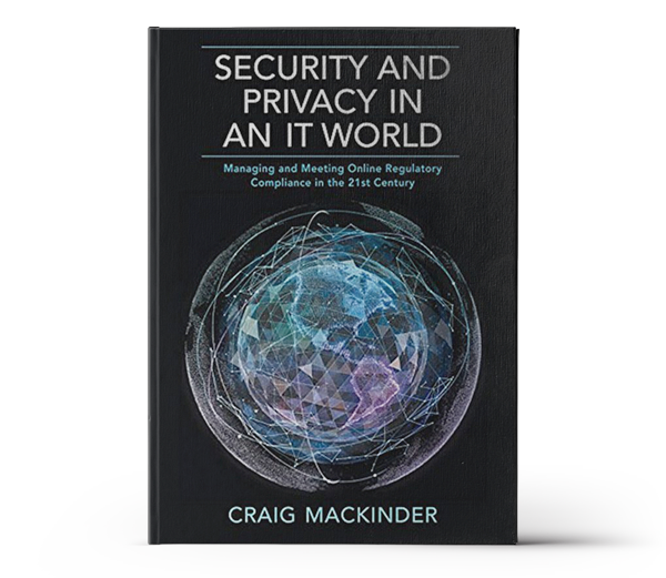 Security and Privacy in an IT World book by Craig MacKinder